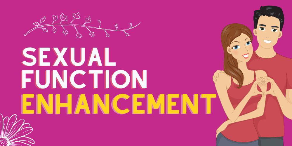 Sexual Function Enhancement Aesthetic Rebirth